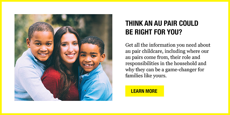 Think an au pair could be right for you?